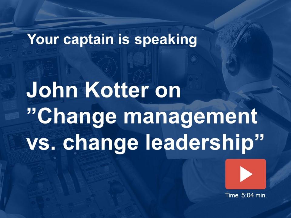 Management versus leadership in change